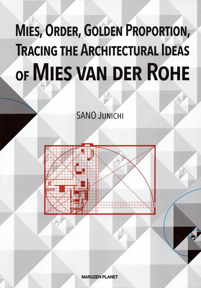 ミース・ファン・デル・ローエの研究者として知られる本学名誉教授・佐野潤一先生が、既刊の日本語版に続いて、ミースに関する著書(英語版)を出版されました